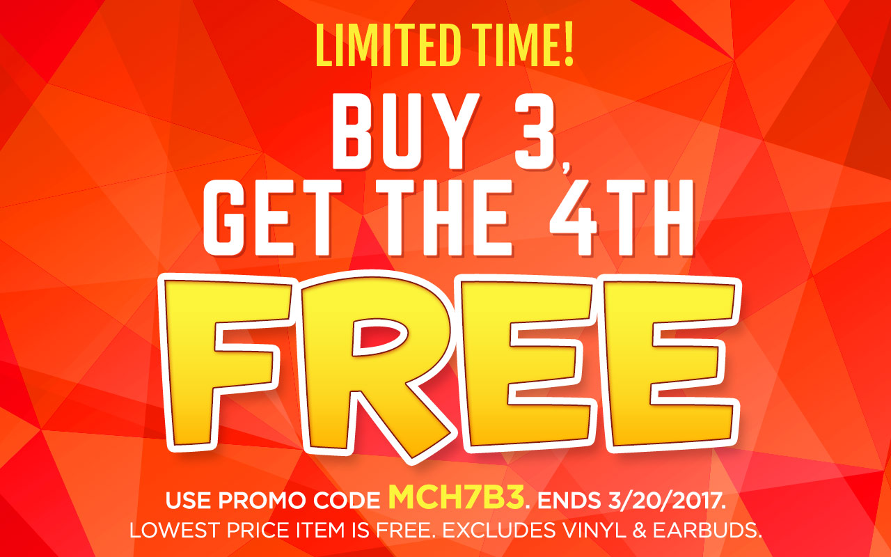 Buy 3, Get the 4th Free. Code: MCH7B3. Excludes vinyl & earbuds. Lowest priced item is free. Ends: 3/20/17