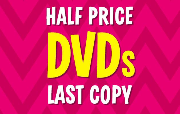 Half Price DVDs - Last Copy